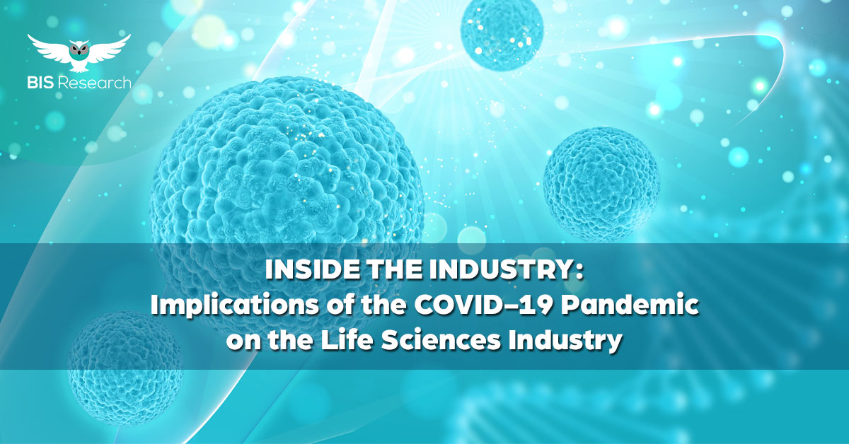 Implications of the COVID-19 Pandemic on the Life Sciences Industry